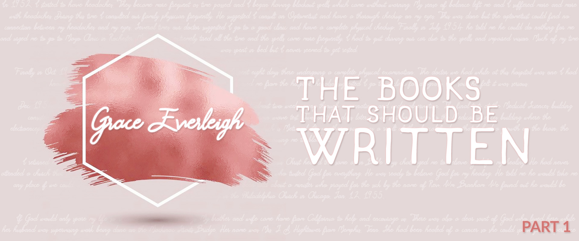 The Books That Should Be Written: Grace Everleigh - Part 1